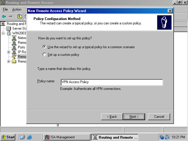 select the vpn option on the access method page figure 4 this policy will be used for all vpn connections however you can create separate policies for